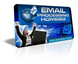 Email Processing Home Biz - Full Version