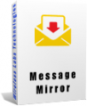 Message Mirror - Full Version