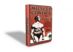 The Amazing Maxick: Lost Bodybuilding Secrets