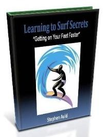 Learning to surf secrets/Getting on your feet faster
