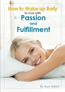 How To Wake Up Early To Live With Passion And Fulfillment