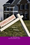 Book Of The Year: Myth Behind Foreclosure, Wall Street,big Banks and You
