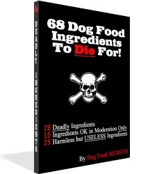 68 Dog Food Ingredients To Die For!