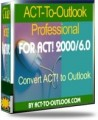 ACT-To-Outlook Professional for ACT! 2000/6.0