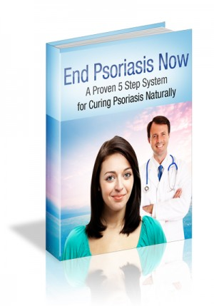 End Psoriasis Now - 5 Step Psoriasis Natural Remedy