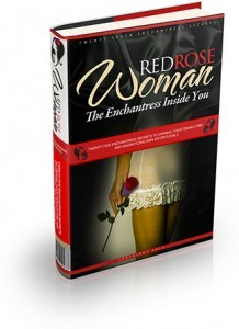 Red Rose Woman: The Enchantress Inside You