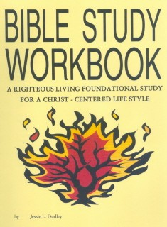 Bible Study Workbook By Pastor Jessie Dudley