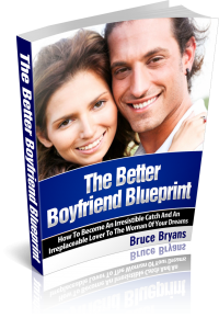 Better Boyfriend Blueprint - Earn Cash & Help Men With Relationships!