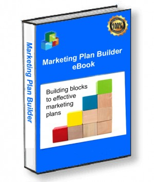Marketing Plan Builder. The Key To Writing Great Marketing Plans!