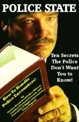 Police State: Ten Secrets The Police Don't Want You To Know!