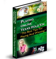 Playing & Winning At Online Texas Hold'em
