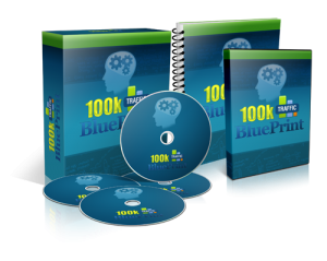 Traffic $100k Blueprint - Hot New Bestseller From $100k Blueprint!