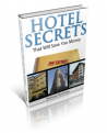 Save Thousands Using The Secrets Every Hotel Is Hiding From You