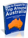 How To Prepare For A Trip Around Australia