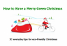 How To Have A Merry Green Christmas E-book