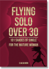 Flying Solo Over 30
