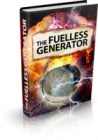 The Fuelless Generator