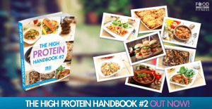 The High Protein Handbook #2 - Healthy High Protein Recipes