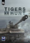 Tigers on the Hunt PC Physical with Free Download