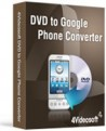 4Videosoft DVD to Google Phone Converter