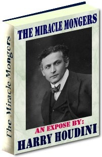Miracle Mongers and Their Methods Ebook Only