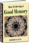 How To Develop A Good Memory Ebook Only No Resell Rights