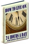 How to Live On 24 Hours A Day - Ebook Only